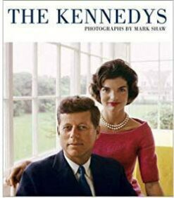 Книга The Kennedys, Photographs by Mark Shaw