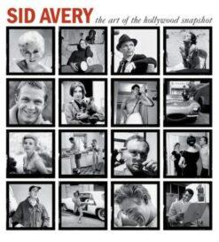 Книга Sid Avery The Art of the Hollywood Snapshot