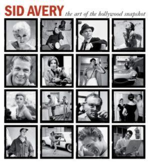 Книга Sid Avery The Art of the Hollywood Snapshot
